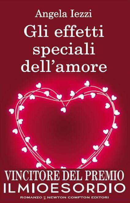Gli effetti speciali dell'amore - Angela Iezzi - ebook