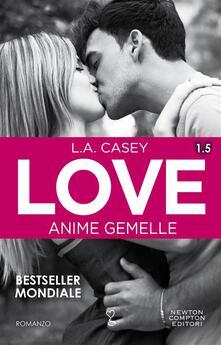 Anime gemelle. Love 1.5 - L. A. Casey - ebook