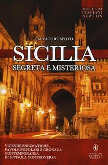 Sicilia segreta e misteriosa - Salvatore Spoto - copertina