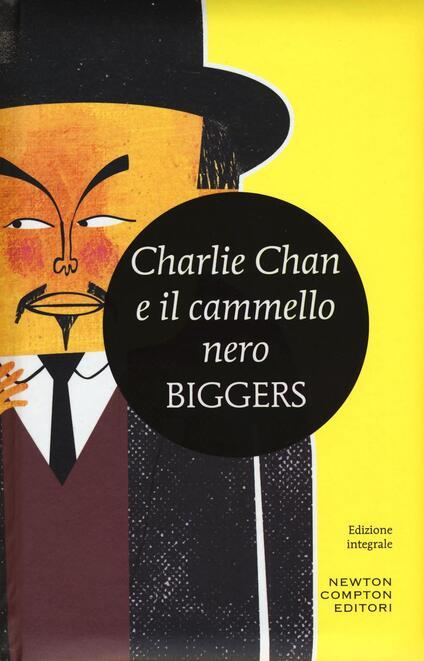 Charlie Chan e il cammello nero - Earl D. Biggers - copertina