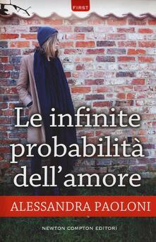 Le infinite probabilità dell'amore - Alessandra Paoloni - copertina