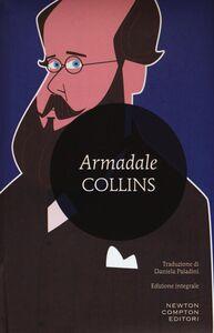 Libro Armadale. Ediz. integrale Wilkie Collins