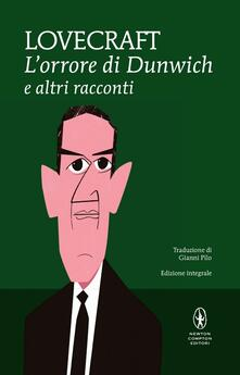 L orrore di Dunwich e altri racconti. Ediz. integrale.pdf