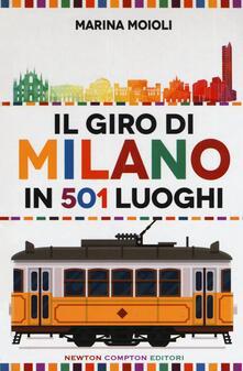 Tegliowinterrun.it Il giro di Milano in 501 luoghi. La città come non l'avete mai vista Image