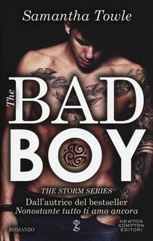 The bad boy. The Storm series - Samantha Towle - copertina