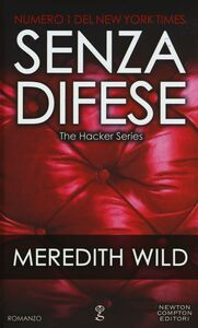 Libro Senza difese. The hacker series Meredith Wild