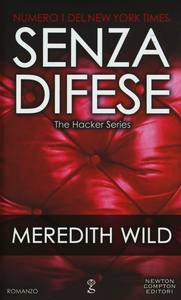 Libro Senza difese. The hacker series Meredith Wild