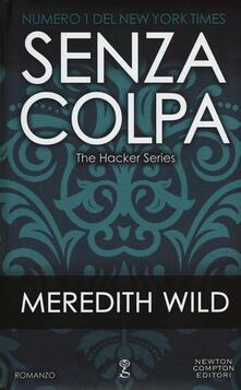 Senza colpa. The hacker series - Meredith Wild - copertina