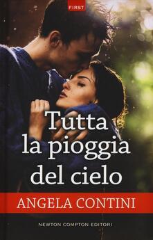 Tutta la pioggia del cielo - Angela Contini - copertina