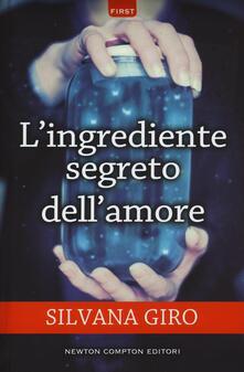 L' ingrediente segreto dell'amore - Silvana Giro - copertina
