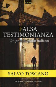 Libro Falsa testimonianza Salvo Toscano