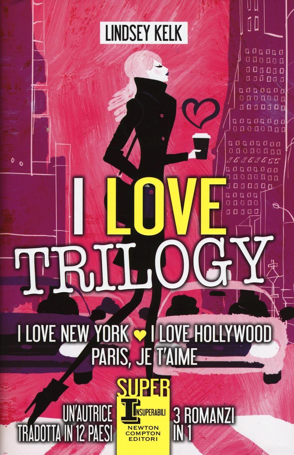 I love trilogy: I love New York-I love Hollywood-Paris je t'aime