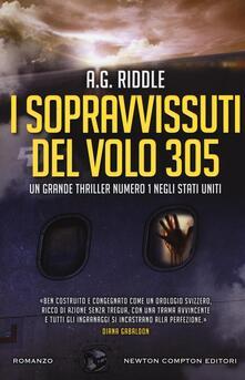 I sopravvissuti del volo 305 - A. G. Riddle - copertina