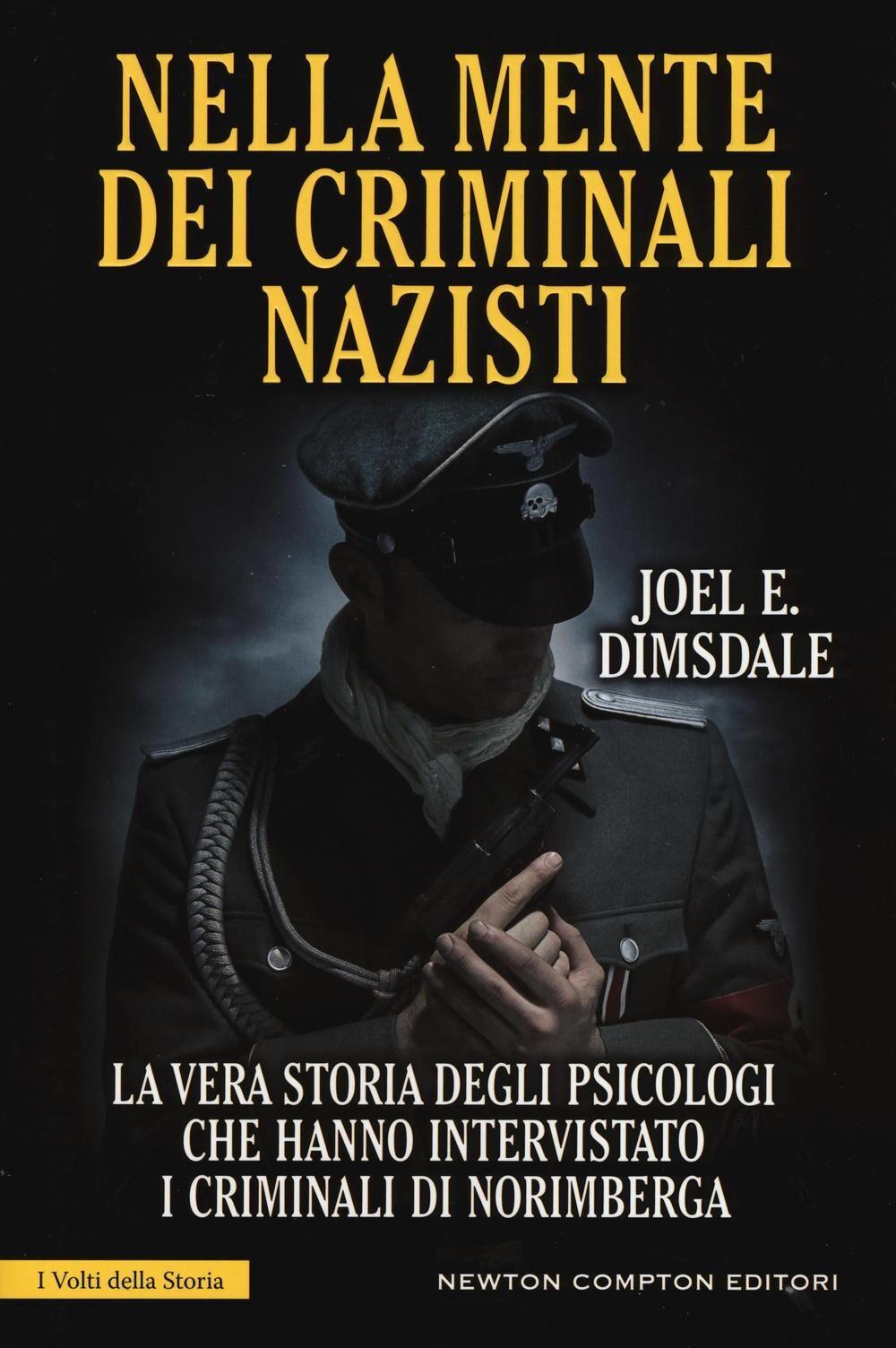 Nella mente dei criminali nazisti