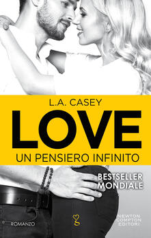 Un pensiero infinito. Love - Brunella Palatella,L. A. Casey - ebook