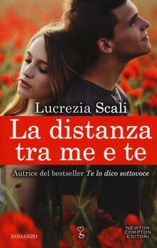 La distanza tra me e te - Lucrezia Scali - copertina