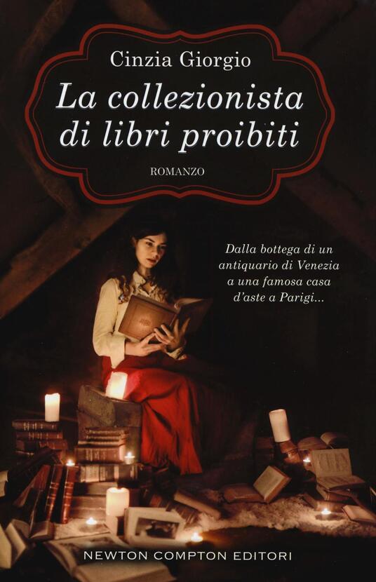 La collezionista di libri proibiti - Cinzia Giorgio - 2