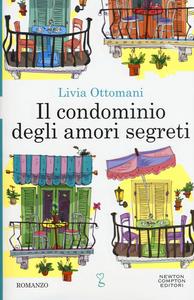 Libro Il condominio degli amori segreti Livia Ottomani