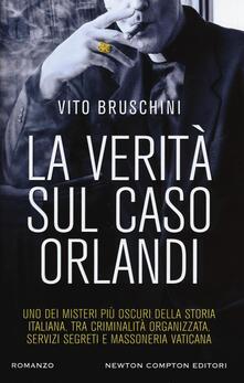 La verità sul caso Orlandi - Vito Bruschini - copertina