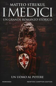 I Medici. Un uomo al potere.pdf