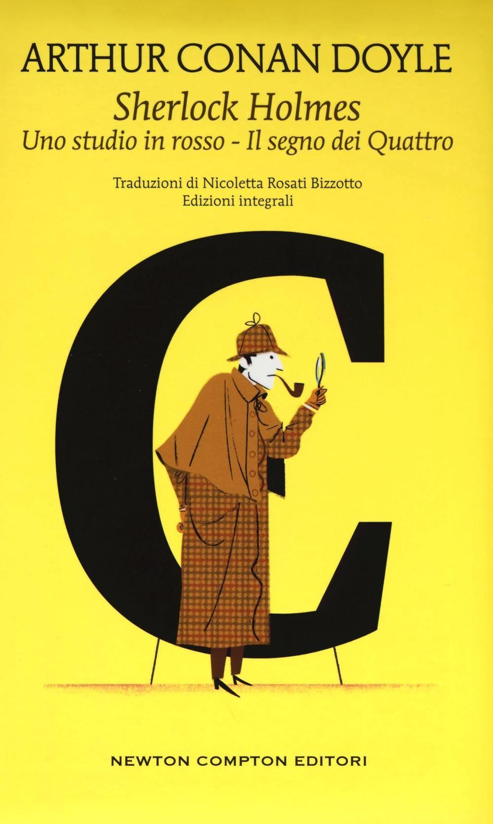 Sherlock Holmes: Uno studio in rosso-Il segno dei quattro. Ediz. integrale