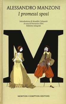 I promessi sposi. Ediz. integrale - Alessandro Manzoni - copertina