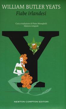 Fiabe irlandesi. Ediz. integrale - William Butler Yeats - copertina
