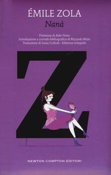 Nanà. Ediz. integrale - Émile Zola - copertina