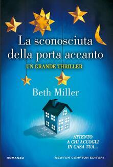 La sconosciuta della porta accanto - Beth Miller,Marta Lanfranco - ebook