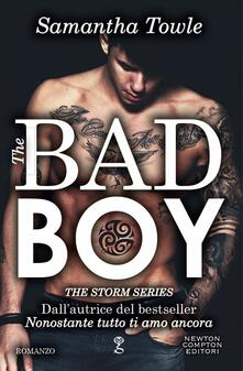The bad boy. The Storm series - Alice Peretti,Samantha Towle - ebook