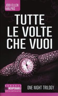 Criticalwinenotav.it Tutte le volte che vuoi. One night trilogy Image