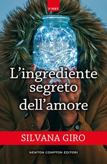 L' ingrediente segreto dell'amore - Silvana Giro - ebook