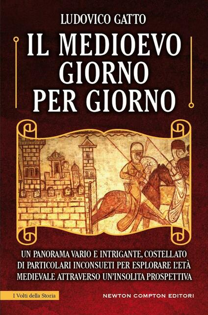 Il Medioevo giorno per giorno - Ludovico Gatto - ebook