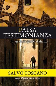 Falsa testimonianza - Salvo Toscano - ebook