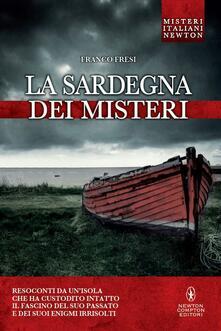 La Sardegna dei misteri - Franco Fresi - ebook
