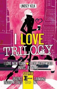 I love trilogy - Lindsey Kelk,Laura Agostinelli,G. Del Duca,C. Pirovano - ebook