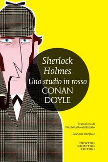 Sherlock Holmes. Uno studio in rosso. Ediz. integrale - Nicoletta Rosati Bizzotto,Arthur Conan Doyle - ebook