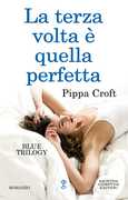 Ebook La terza volta è quella perfetta. Blue trilogy Pippa Croft