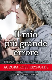 Il mio più grande errore. Untile series - Aurora Rose Reynolds - ebook