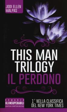 Squillogame.it Il perdono. This man trilogy. Ediz. illustrata. Vol. 3 Image