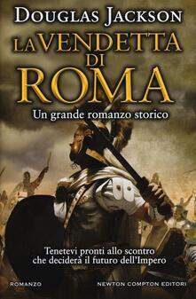 La vendetta di Roma - Douglas Jackson - copertina