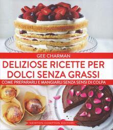 Deliziose ricette per dolci senza grassi - Gee Charman - copertina