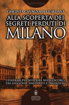 Secchiarapita.it Alla scoperta dei segreti perduti di Milano Image