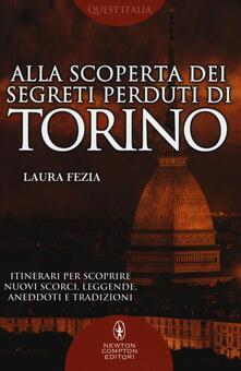 Alla scoperta dei segreti perduti di Torino.pdf