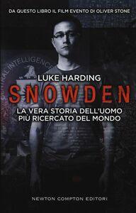 Libro Snowden. La vera storia dell'uomo più ricercato del mondo Luke Harding