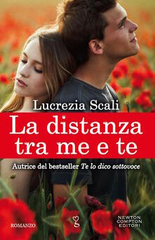 La distanza tra me e te - Lucrezia Scali - ebook
