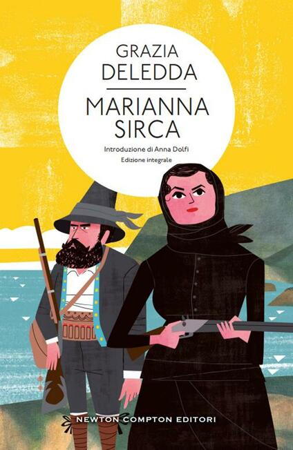 Marianna Sirca. Ediz. integrale - Grazia Deledda - ebook