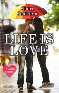 Ebook Life is love. Hearts series T. Felici