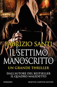 Il settimo manoscritto - Fabrizio Santi - ebook