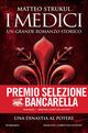 I Medici. Una dinast